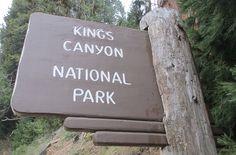Kings Canyon National Park Sign (Tulare County, California) | Flickr - Photo Sharing!