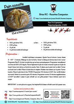 Voici la version imprimable de la recette de Brice RC en vidéo du Pain cocotte au Companion Cake Factory, Cooking Chef, Voici, Buns, Biscuits, Baking, Ethnic Recipes, Eating Well, Cooking Recipes