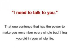 I need to talk to you.