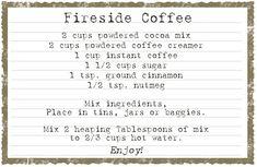 Coffee Gifts, Coffee Drinks, Iced Coffee, Coffee Cups, Fireside Coffee Mix Recipe, Cocoa Tea, Cocktail Gifts, Instant Coffee, Coffee Creamer
