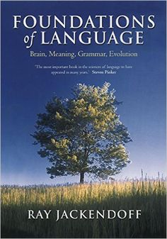 Foundations of Language: Brain, Meaning, Grammar, Evolution - Kindle edition by Ray Jackendoff. Health, Fitness & Dieting Kindle eBooks @ Amazon.com.
