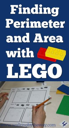 Finding Perimeter and Area with Lego; great math activity for elementary students