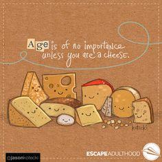 Cheese by Jason Kotecki. ofAged Cheese by Jason Kotecki. Aged Cheese, Cheese Art, Cheese Quotes, Cheese Dreams, Bohemian Wall Decor, Boxing Quotes, Geometric Wall Art, Inspirational Artwork, Black Books