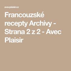 Francouzské recepty Archivy - Strana 2 z 2 - Avec Plaisir