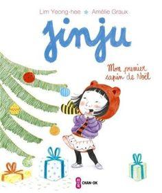 Jinju : Mon premier sapin de Noël Yeong-Hee Lim, Amelie Graux