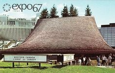 The Western Provinces Pavilion (Expo 67)