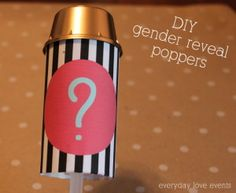 DIY gender reveal confetti poppers | everyday love events