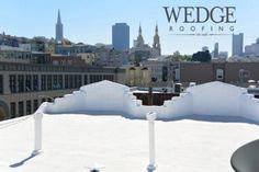 Spray Foam Roofing San Francisco, CA by Wedge Roofing www.wedgeroofing.com