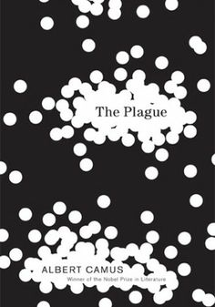 """""""I have no idea what's awaiting me, or what will happen when this all ends. For the moment I know this: there are sick people and they need curing."""" Albert Camus, The Plague (1947)"""