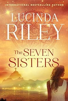 The Seven Sisters: A Novel by Lucinda Riley, http://www.amazon.com/dp/B00LD1OREU/ref=cm_sw_r_pi_dp_l98Wub0Y3PN2Q