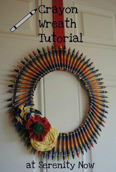 "Serenity Now: ""Back to School"" Crayon Wreath"