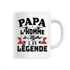 Mug Papa l'homme le Mythe