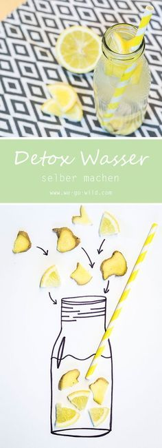 Detox-Wasser selber machen - So einfach und lecker - WE GO WILD A delicious detox water recipe for losing weight. Take: lemon, ginger and sparkling water (or still water). Drink the lemon water in the Detox Diet Drinks, Detox Juice Recipes, Detox Diet Plan, Water Recipes, Detox Juices, Juice Cleanse, Cleanse Recipes, Cleanse Diet, Stomach Cleanse