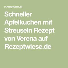 Schneller Apfelkuchen mit Streuseln Rezept von Verena auf Rezeptwiese.de