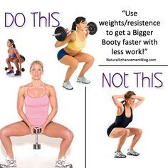 | If you aren't using weights you're only toning up your butt. Help your booty cheeks grow and get bigger by using resistance. You'll cut the amount of squats you do in half, you won't have to do them everyday, AND you'll get faster results! Check out our blog for more great time saving advice on naturally enhancing your curves.
