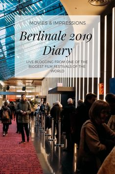 This is my Berlinale 2019 diary. The diary is updated daily during the days of the Festival and it includes Berlinale moments and info about the movies. Beautiful Places To Visit, Amazing Places, Berlin, Film World, End Of An Era, Virtual Travel, Next Film, Cool Cafe, Previous Year