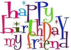 Happy Birthday Wishes, Song & Cake Birthday Images With Quotes Happy Birthday My Friend, Happy Birthday Text, Happy Birthday Messages, Happy Birthday Quotes, Happy Birthday Images, Birthday Pictures, Funny Birthday, Birthday Sayings, Birthday Posts