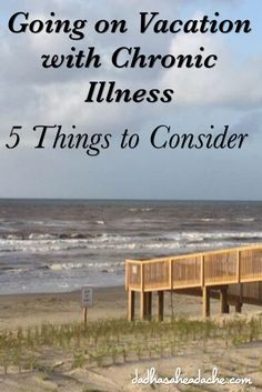 Going on Vacation with Chronic Illness