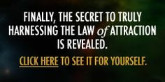 The secret of the Law of Attraction revealed