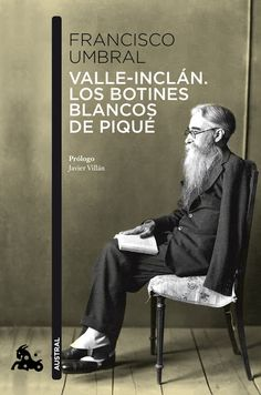 FRANCISCO UMBRAL: Libro: Los botines blancos de piqué