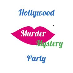 Free Download Kit - Hollywood Murder Mystery Party