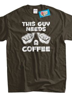Funny Coffee Dad Christmas Gift Idea Fathers Day Boss T-Shirt - Guys Needs A Coffee Tee Shirt T Shirt Geek Men Java Gifts for Dad Teacher on Etsy, $14.99