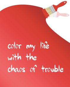 Inspirational Quote: Color my life with the chaos of trouble, Belle and Sebastian, Customize Color, Home Decor, Typography, 8x10 Art Print by NestedExpressions, $15.00