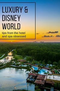 Our Disney World guide covers every luxury resort, the best restaurants, and spa reviews.