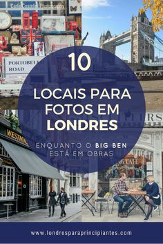 Dez locais maravilhosos para tirar fotos em Londres além do Big Ben. Atrações em Londres. Programas em Londres. Fotos de viagem. www.londresparaprincipiantes.com