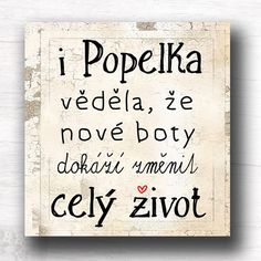 Popelka II. Motto, Slogan, Quotations, Haha, Diy And Crafts, Jokes, Positivity, Faith, Humor