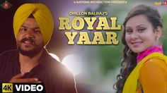 Royal Yaar - Dhillon Balraj - Latest Punjabi Songs 2016