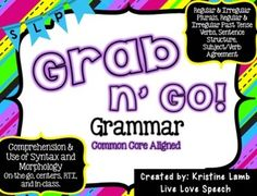 This Grab N' Go pack is perfect for students working on using and comprehending syntax and morphology.  Additionally, this pack can be used for labeling nouns & verbs and expanding utterances.There are cards for: Regular and Irregular Plural Nouns, Regular and Irregular Past Tense Verbs, Sentence Structure, and Subject-Verb Agreement.Each set of grammar cards can be used for on-the-go therapy,  centers, RTI, and in-class therapy sessions.