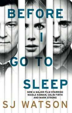 A book review of Before I Go To Sleep by S.J. Watson