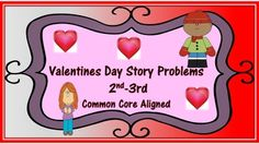 This Valentine's Day Story Problem Activity is for 2nd-3rd grade students who will face story problem on the Common Core Assessment.The story problems include addition, subtraction, reading comprehension, and graphs.The stories are reader friendly, designed with the emergent reader in mind.