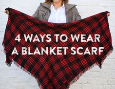 4 Ways to Wear a Blanket Scarf
