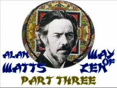 Alan Watts - The Way of Zen 3of6 - YouTube