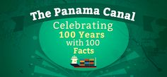 How much do you know about the Panama Canal?  Did you know that a man once swam the length of the Canal and had to pay a toll of 36 cents while doing so?  Did you know that TODAY (August 15, 2014) is the 100 year anniversary of the Panama Canal?  That's right, 100 years ago today, the Panama Canal began operations. #panamacanal