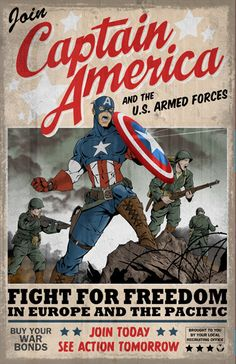 "Propaganda poster inspired by the movie ""Captain America: The First Avenger"". Based on Captain America figure by Sideshow Collectibles: [link] Captain America poster Jack Kirby, Captain America Poster, Capt America, Marvel Comics, Marvel Avengers, Ww2 Propaganda Posters, The Lone Ranger, Mundo Comic, World War Ii"