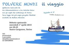 """Domani 25 marzo alle ore 11.30 al circolo dei lettori in via Giambattista Bogino 9 Torino presentazione dello spettacolo """"Polvere mundi"""", presenti gli attori e la regista. Vi aspettiamo."""