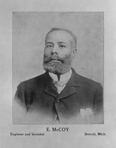 """Meet """"The Real McCoy""""  African-American Inventor, Elijah McCoy patented an automatic lubricator in 1872 to regulate the flow of oil to locomotive cylinders and pistons. Railroads insisted that their locomotives have the """"real McCoy"""" and not some inferior imitation. He opened his own manufacturing company in Detroit and held over 57 patents at the time of his death in 1929."""