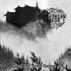 Amazon.com: Through Chasm, Caves And Titan Woods: Carpathian Forest