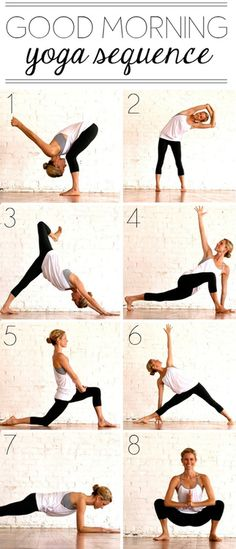 Morning yoga sequence. It's a good one. I love this so much, it really works out the kinks. :)