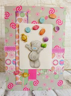 Me to You Sweet Shop card by design team member Katie Kids Birthday Cards, Handmade Birthday Cards, Handmade Cards, Birthday Ideas, Craftwork Cards, Candy Cards, Tatty Teddy, Candy Shop, 4 Kids