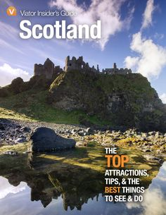 Make #Scotland  your next #vacation  destination! Discover the breathtaking landscapes and historic sites of this beautiful country. Download our FREE Insider's Guide for top attractions, tips and best things to see & do! Scotland Uk, Scotland Travel, Eurotrip, Historical Sites, Attraction, Travel Tips, Ireland, Places To Visit, Europe