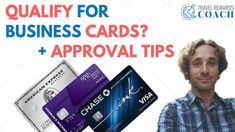 Do You Qualify for Business Credit Cards + Approval Tips