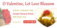 O Valentine, Let Love Blossom: Get Double Points with Flower Tea