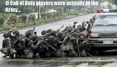 If Call of Duty players were in the army - Military humor Military Jokes, Army Humor, Army Memes, Video Game Memes, Video Games Funny, Funny Games, Funny Gaming Memes, Gamer Humor, Call Of Duty