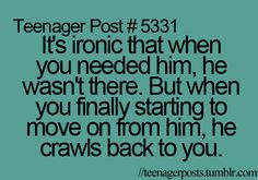 my life is a slue of Teenager Posts..
