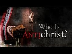 2017: The ANTICHRIST Poised to Enter World Stage? Mr Doom's End Times Re...