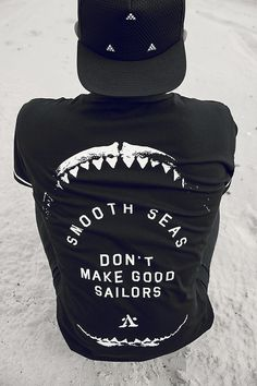 Smooth Seas don't make good sailors
